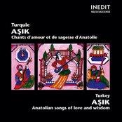 Turquie. asik. chants d'amour et de sagesse d'anatolie