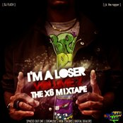 "I'M A LOSER 2 ""The Mixtape"""
