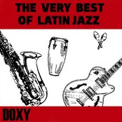The Very Best of Latin Jazz (Doxy Collection)