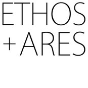 Ethos and Ares EP