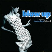Blow Up Presents Exclusive Blend 2