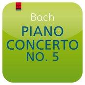 "Bach: Piano Concerto No. 5 BWV 1056 (""Masterworks"")"