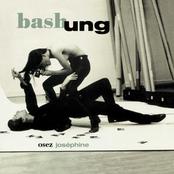 ALAIN BASHUNG - Osez Josephine
