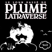 Le Lour Passé de Plume Latraverse Vol. II
