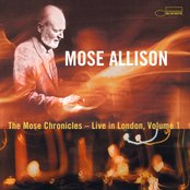The Mose Chronicles: Live In London Volume 1