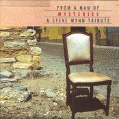 From A Man Of Mysteries: A Steve Wynn Tribute