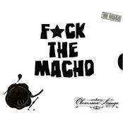Fuck The Macho
