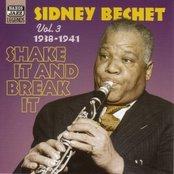 BECHET, Sidney: Shake It And Break It (1938-1941)