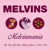 Melvinmania: The Best of the Atlantic Years 1993-1996