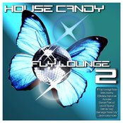 House Candy - Fly Lounge 2