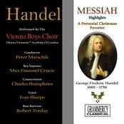 Handel's Messiah (Highlights): A Perennial Christmas Favorite (Vienna Boys Choir)
