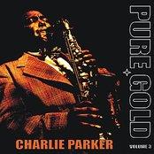 Pure Gold - Charlie Parker, Vol. 3