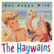 Get Happy With the Haywains