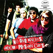 No One Knows About Persian Cats (The Original Motion Picture Soundtrack)