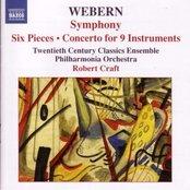 WEBERN: Symphony, Op. 21 / Six Pieces, Op. 6 / Concerto for Nine Instruments, Op. 24
