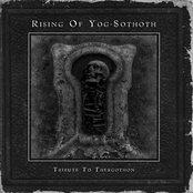Rising of Yog-Sothoth: Tribute to Thergothon
