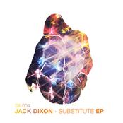 album Substitute EP by Jack Dixon