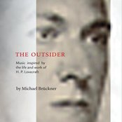 THE OUTSIDER - Music inspired by the life and work of H. P. Lovecraft