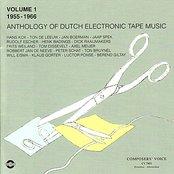 Anthology of Dutch Electronic Tape Music - Volume 1, 1955-1966