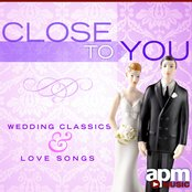Close to You - Wedding Classics and Orchestral Love Songs