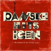 Danske hits igen - en hyldest til den danske sang