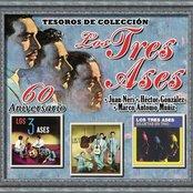 """Tesoros de Colección - Los Tres Ases (Juan Neri, Héctor González y Marco Antonio Muñíz) """"60 Aniversario"""""""