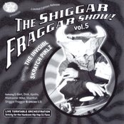 The Shiggar Fraggar Show! Vol. 5