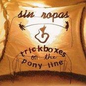 Trickboxes on the Pony Line
