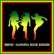 Birch - Gangsta Rock Riddim