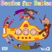 Beatles For Babies Vol 2