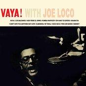 Vaya! With Joe Loco