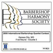 2000 International Barbershop Quartet Contest - First Round - Volume 5