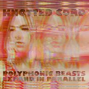 Polyphonic Beasts Expand In Parallel