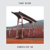 FABRICLIVE 69: Fake Blood