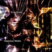 Vaporous Weeks