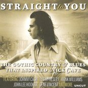 Uncut: Straight to You: The Gothic Country & Blues That Inspired Nick Cave