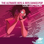 The Ultimate 80's and 90's Dance-Pop Collection Volume 1