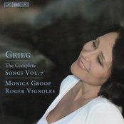 Grieg, E.: Songs (Complete), Vol. 7