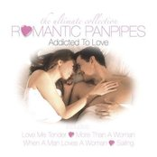Romantic Panpipes Addicted To Love