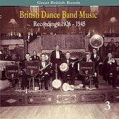 British Dance Band Music, volume 3, Recordings 1926 - 1945