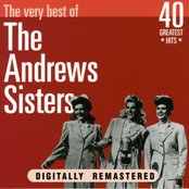 The Andrews Sisters: The Very Best Of