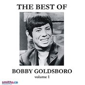 The Very Best Of Bobby Goldsboro, Volume 1