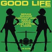 Good Life Riddim
