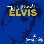 The Ultimate Elvis: 30 Greatest Hits