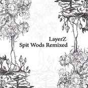Spit Wods Remixed
