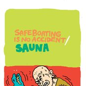 Safe Boating is No Accident & SAUNA: BPG Split Series Vol. 2