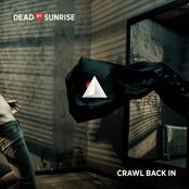 album Crawl Back In - Single by Dead By Sunrise