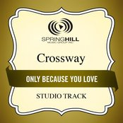 Only Because You Love (Studio Track)