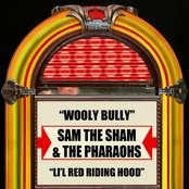 Wooly Bully  Li'l Red Riding Hood