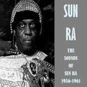 The Sounds of Sun Ra 1956-1961
